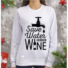 Женский свитшот Save water drink wine