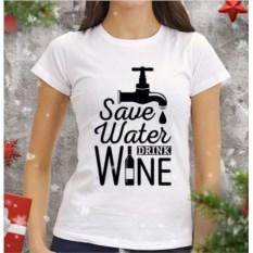 Женская футболка Save water drink wine