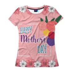 Женская футболка Счастливого дня матери