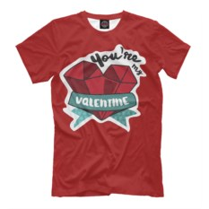 Мужская футболка You're my Valentine