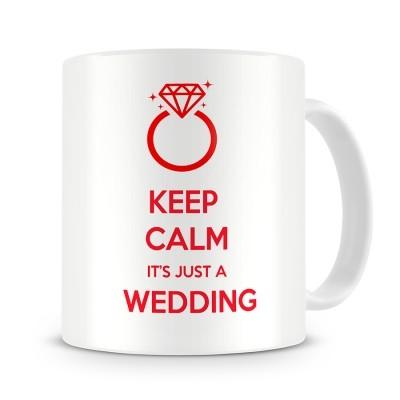 Кружка Keep calm it's just a wedding