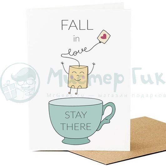 Открытка Fall in Love Stay There