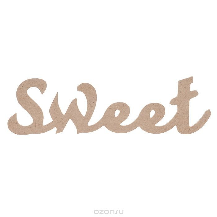 Заготовка для декупажа Надпись Sweet, 30 см х 9 см х 0,4 см