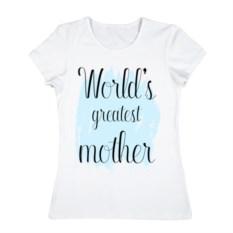 Женская футболка World's greatest mother