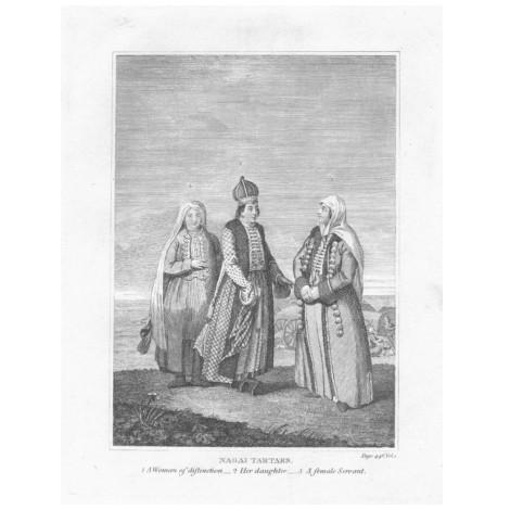 Татары (ногайцы): знатная женщина, ее дочь и служанка