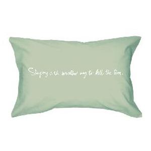 Наволочка «Сон - самый легкий способ убить время»