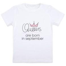 Детская футболка Королевы рождаются в сентябре