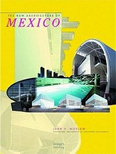 Новая архитектура Мексики