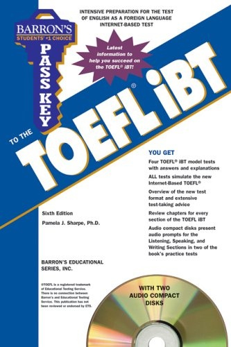 Pass key to the TOEFL iBT 6ed.