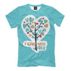Мужская футболка I Give you a Tree