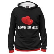 Худи Любовь - это все