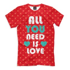 Футболка All You Need is Love