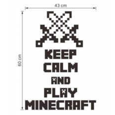 Наклейка на стену Minecraft - Keep calm and play Minecraft
