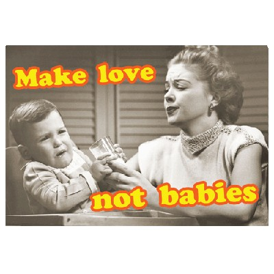 Открытка Make love - not babies