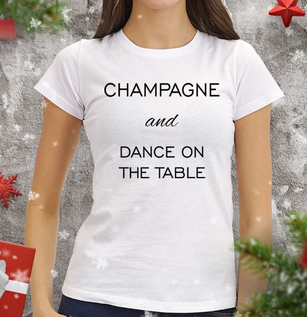 Женская футболка Champagne and dance on the table