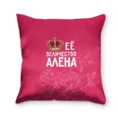 Подушка 3D Её величество Алёна