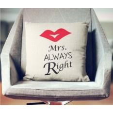 Декоративная наволочка Mrs. Always Right