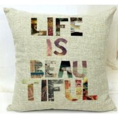 Декоративная наволочка Life is Beatutiful