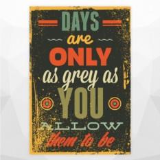 Постер 'Дни настолько серые'