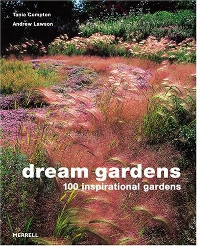 Сад мечты: 100 садов для вдохновения