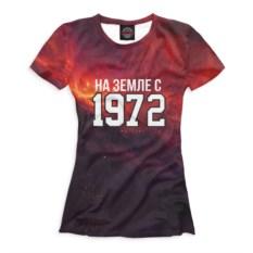 Женская футболка Print Bar На Земле с 1972