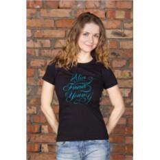 Женская футболка с вашим текстом Forever young