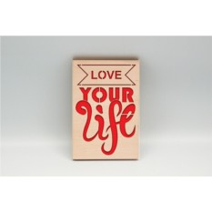 Мотивационная табличка Love your life