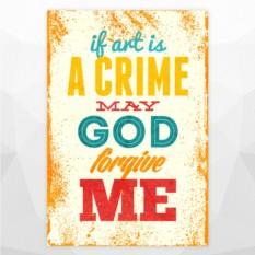 Постер Если искусство является преступлением